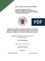Deteccion de Planos en Ruedas de Tren Por Analisis Ultrasonico Del Contacto Rueda-carril en Condiciones Dinamicas
