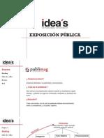 Exposicion publica.