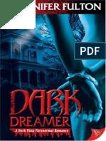 Jennifer Fulton -Dark Dreamer