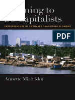 Annette Miae Kim-Learning to Be Capitalists_ Entrepreneurs in Vietnam's Transition Economy-Oxford University Press (2008)