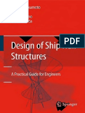 Design of Ship Hull Structures-A Practical Guide for
