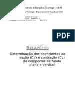 Coeficientes de Vazão (CD) e Contração (Cc) de Comportas de Fundo Plana e Vertical