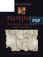 (Aarhus Studies in Mediterranean Antiquity) Asger Ousager-Plotinus_ on Selfhood, Freedom and Politics -Aarhus University Press (2004)
