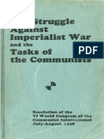 The Struggle Against Ιmperialist War and the Tasks of the Communists , July - August 1928