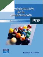 Administración de La Compensación (Sueldos, Salarios y Prestaciones)