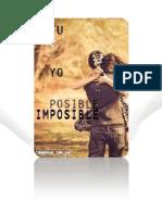 Tu +  Yo = Posible / imposible