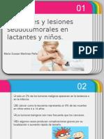 Tumores y Lesiones Pseudotumorales en Lactantes