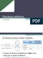 quimica_aula_07_Estrutura atômica