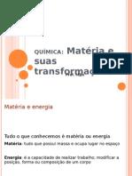 quimica_AULA_02_matéria e suas transformações