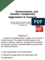 part one - 2014 genesenvironmentandgeneticcomplexity-aggressioninhumansslides pged