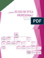 6 Qué Es Eso de Etica Profesional Jocelyn