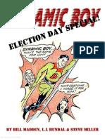 Dynamic Boy Election Day Special