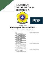 Laporan Tutorial Skenario a Blok 10 Kelompok 8