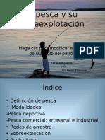 Powert point la pesca y su sobreexplotación