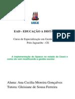 A Implementação Do Spaece No Estado Do Ceará e Como Ele Vem Modificando a Gestão Escolar