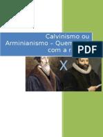 Calvinismo Ou Arminianismo - Quem Está Com a Razão - eBook