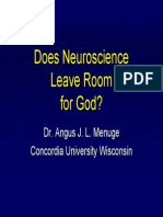 Angus Menuge - Does Neuroscience Leave Room for God