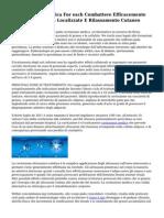 Straordinaria Tecnica For each Combattere Efficacemente Cellulite, Adiposit? Localizzate E Rilassamento Cutaneo
