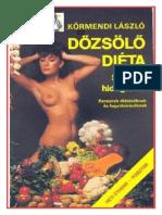 Drótpostagalamb - Dőzsölő diéta