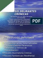 2 - Psicosis Delirantes Crónicas