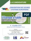 Appel à Candidature Convention Des Jeunes Citoyens Européens 2015 - CLUNY - Prolongation 21 Juin