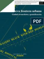 La Nueva Frontera Urbana Ciudad Revanchista y Gentrificacion