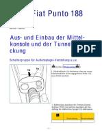 Fiat Punto 188 Mittelkonsole und Tunnelabdeckung