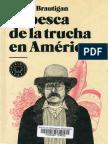 La pesca de la trucha en América - Richard Brautigan