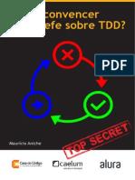 Como Convencer Seu Chefe Sobre Tdd