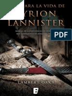 Guía Para La Vida de Tyrion Lannister - Lambert Oaks