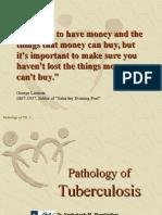 Pathology of Tuberculosis