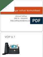 VOIP Sebagai Solusi Komunikasi