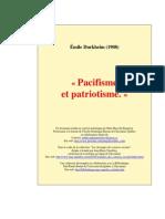 Émile Durkheim - Pacifisme Et Patriotisme (1908)