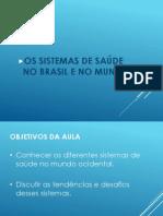 5. Extra Os Sistemas de Saúde No Brasil e No Mundo
