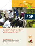 Trainer's Manual - A Training Course on Setting Up and Running a Banana Tissue Culture Nursery