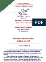 Gen_15 Don Cairoli, Il Martirio Di Stefano (at 6-7)