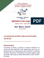 Mar_15 Don Cairoli, La Conversione Di Pietro Nella Casa Di Cornelio (at 10-11)