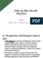 KEHIDUPAN ISLAMI DALAM PROFESI.ppt