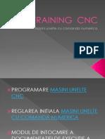Training programator CNC (masini unelte cu comanda numerica)