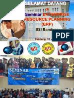 """Pengalaman Kanaidi, SE., M.Si (sebagai Pembicara)  """"Seminar Enterprise Resource Planning (ERP/SAP)"""" di Univ. BSi Bandung, 10 Juni 2015"""