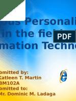 famouspersonalitiesinthefieldofi-130902100148-phpapp02