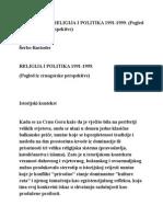 Šerbo Rastoder, RELIGIJA I POLITIKA 1991-1999. (Pogled Iz Crnogorske Perspektive)