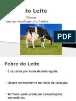 Febre do Leite.pptx