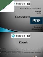 Cabeamento - FIC 2015-1 - Revisão de Conceitos