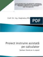 Proiect Instruire Asistata Pe Calculator Doru