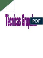 1.1 ¿Qué Son Las técnicas Grupales? Las
