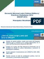 SEGOB - Encuesta Nacional Sobre Cultura Política y Prácticas Ciudadanas 2012