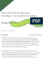 Symnetics Importancia Planejamento Estrategico Gestao Estrategia–Seung Hyun Lee