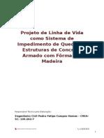 Projeto de Linha de Vida Como Sistema de Impedimento de Queda Em Estruturas de Concreto Armado Com Fôrma Em Madeira