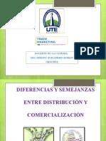 Diferencias y Semejanzas Entre Distribucion y Comercializacion